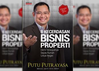 Pre Order Buku Terbaru saya : 8 Kecerdasan Bisnis Properti